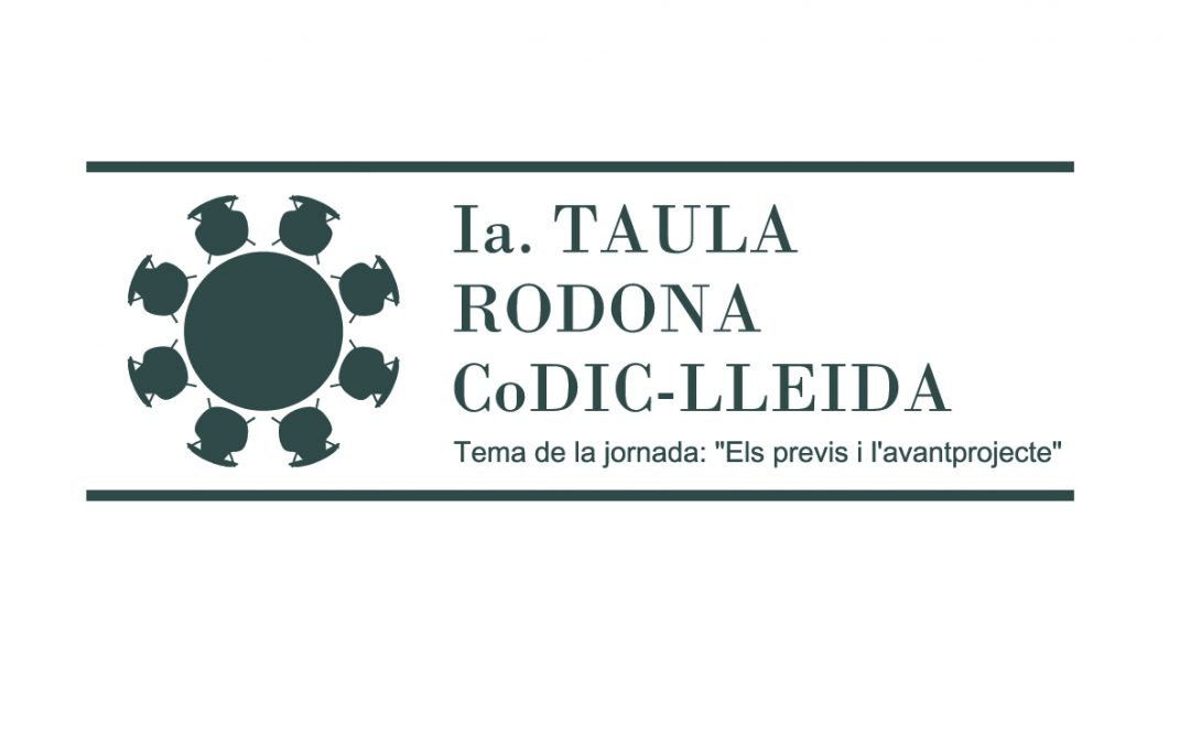 Ia. Taula Rodona del CoDIC-Lleida.
